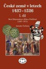 České země v letech 1437-1526 I. díl