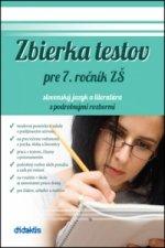 Zbierka testov pre 7. ročník ZŠ slovenský jazyk a literatúra s podrobnými rozbor