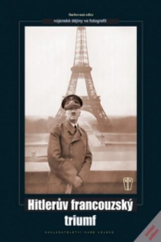 Hitlerův francouzský triumf