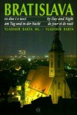 Bratislava vo dne i v noci by Day and Night am Tag und in der Nacht