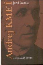 Andrej Kmeť - sitniansky rytier