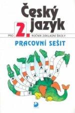 Český jazyk pro 2.ročník základní školy Pracovní sešit