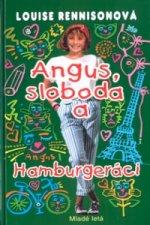 Angus, sloboda a hamburgeráci