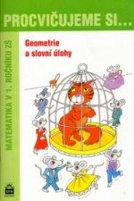 Procvičujeme si ... Geometrie a slovní úlohy