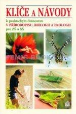 Klíče a návody k praktickým činnostem v přírodopisu, biologii a ekologii