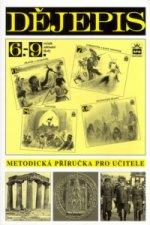 Dějepis pro 6.- 9. ročník základní školy Metodická příručka