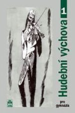 CD Hudební výchova pro gymnázia I 2CD