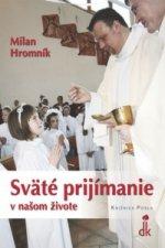 Sväté prijímanie v našom živote