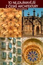 To nejzajímavější z české architektury