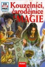 Kouzelníci, čarodějnice a magie