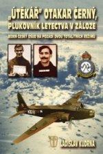 Útěkář Otakar Černý, plukovník letectva v záloze