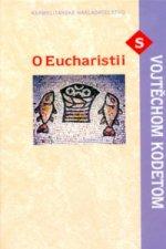 O Eucharistii s Vojtechom Kodetom