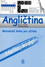 Angličtina pro 3.ročník základní školy Metodická příručka pro učitele