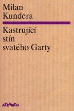 Kastrující stín svatého Garty