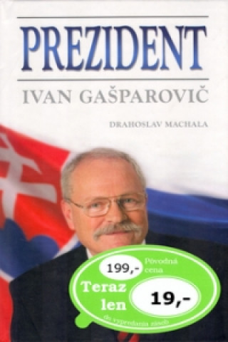 Prezident Ivan Gašparovič