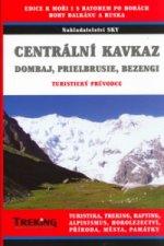 Centrální Kavkaz, Dombaj, Prielbrusie, Bezengi