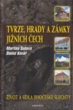 Tvrze, hrady a zámky jižních Čech