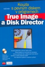 Kouzla s pevným diskem v programech True Image a Disk Director