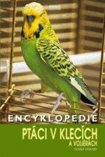 Encyklopedie ptáci v klecích a voliérách