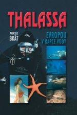 Thalassa Evropou v kapce vody