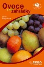 Ovoce z naší zahrádky