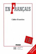 En Francais 1 B