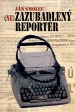 Nezazubadlený reportér