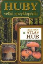 Huby Veľká encyklopédia + Vreckový atlas húb