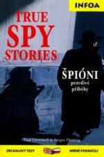True Spy Stories/ Špióni