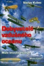 Dobyvatelé vzdušného oceánu