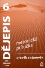 Dějepis 6 pro základní školy Pravěk Metodická příručka