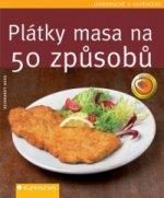 Plátky masa na 50 způsobů