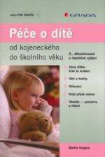 Péče o dítě od kojeneckého do školního věku