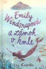 Emily Windsnapová a zámok v hmle