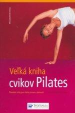Veľká kniha cvikov Pilates