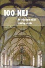 100 NEJ: Nejvýznamnější stavby světa