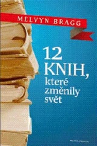 Dvanáct knih, které změnily svět