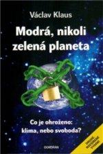 Modrá, nikoli zelená planeta