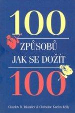 100 způsobů, jak se dožít sta let