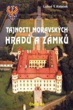 Tajnosti moravských hradů a zámků
