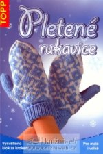 Pleten� rukavice pro mal� i velk�