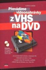 Převádíme videonahrávky z VHS na DVD + CD