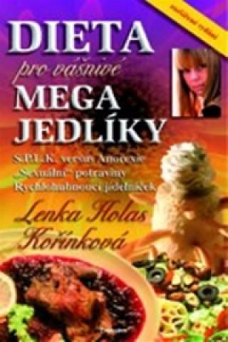 Dieta pro Vášnivé megajedlíky