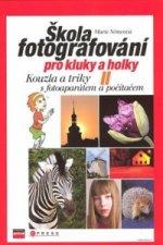 Škola fotografování pro kluky a holky II.