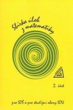 Sbírka úloh z matematiky 2.část, pro SOŠ a studijní obory SOU