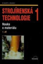 Strojírenská technologie 1