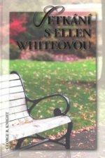 Setkání s Ellen Whiteovou
