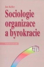 Sociologie organizace a byrokracie
