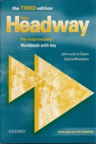 New Headway: Pre-Intermediate Third Edition: Workbook (With Key)