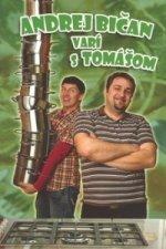 Andrej Bičan varí s Tomášom